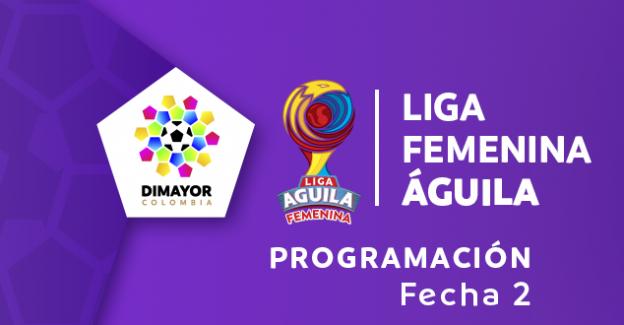 Programación 2a. fecha Liga Femenina Águila